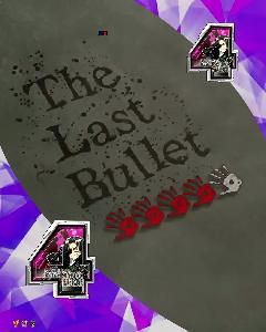 パチンコP学園黙示録ハイスクール・オブ・ザ・デッド2 弾丸319Ver.のThe Last Bullet画像